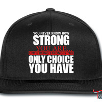 being strong Snapback