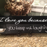 I Love You Because, Chalk Board, Established Sign, Wood Sign, Gifts for the couple, I love you more, Wedding Gift, By VitalBridalKeepsakes