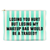 Losing you hurt but losing my makeup bag would be a tragedy - Striped Pouch (more colors)