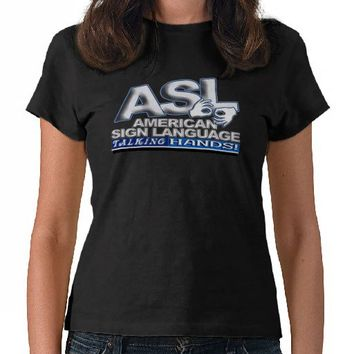 ASL TALKING HANDS - AMERICAN SIGN LANGUAGE TEE SHIRTS from Zazzle.com