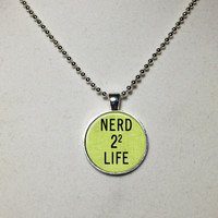 Nerd for Life Necklace Nerk Necklace Nerd Pendant Nerd Jewelry Geek Cabochon Bezel Pendant Gifts for Her Gifts for Him with Ball Chain