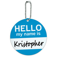 Kristopher Hello My Name Is Round ID Card Luggage Tag