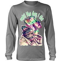 Until The Day I Die Mens Long Sleeve Weed Shirt