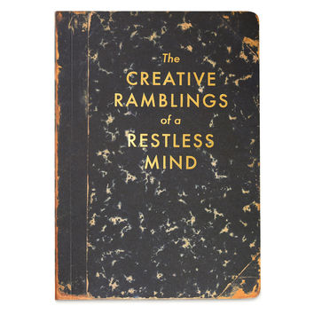The Creative Ramblings Of A Restless Mind Blank Journal
