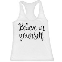 Believe in Yourself Workout Tank, Motivational Tank, Fitness Motivation, Gym Clothes, Excercise Tank Top, Gym Tank