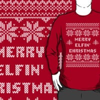 Funny Merry Elfin' Christmas Ugly Sweater