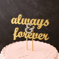 Wedding Cake Topper - Always and Forever - in Gold and Silver Glitter - Ready to ship
