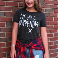 It's All Happening Tee
