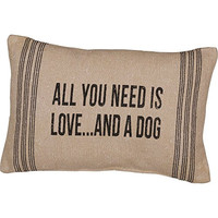 All You Need is Love ... And A Dog - Canvas Accent Throw Pillow 15-in x 10-in