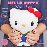Hello Kitty Nail Art: Step-by-step Instructions for Creating 20 Sanrio-themed Characters and Patterns