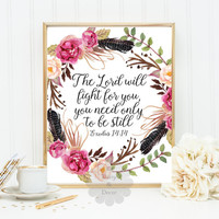 Exodus 14:14 Bible verse wall art Scripture print wall decor The Lord will fight for you typography poster modern art typography verse print