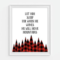 Mountain Art Print, Let Him Sleep For When He Wakes He Will Move Mountains, Red Buffalo Plaid, Rustic Nursery Art, Nursery Wall Art