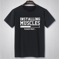 INSTALLING MUSCLES FUNNY PRINTED MENS T SHIRT GYM LIFTBRO WORKOUT SLOGAN BIRTHDAY TShirt Tee Unisex More Size and Colors big
