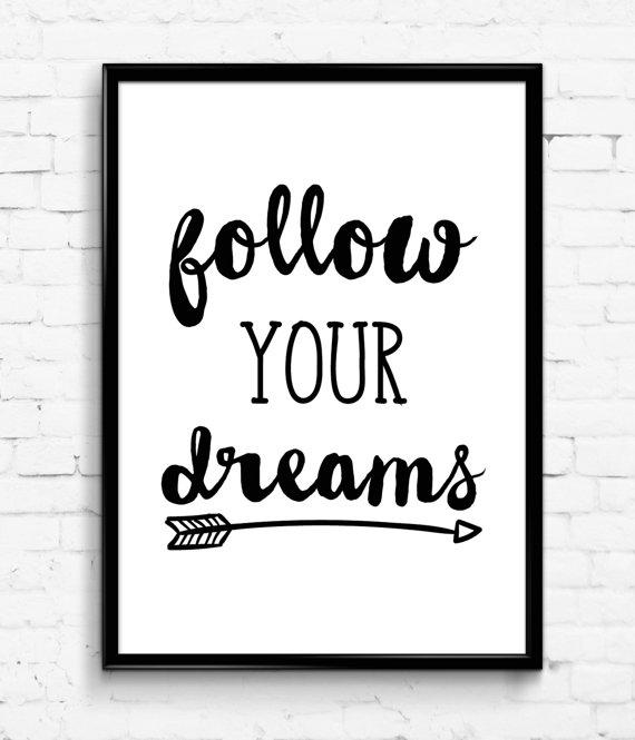 Follow Your Dreams Black White Wall From Printic On Etsy