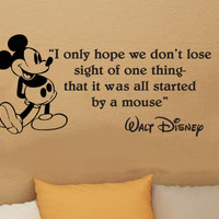 Walt Disney Mickey Mouse I Only Hope We Don't Lose Sight wall quote vinyl wall art decal sticker