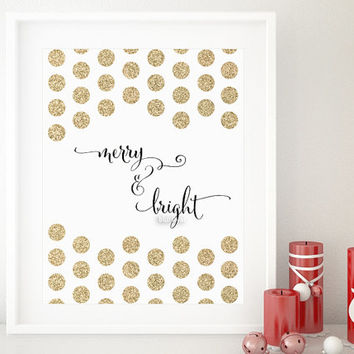 "Christmas printable decor: "" merry and bright "" gold glitter polka dot, typography quote print wall art, holiday gold party wall art -gp192"
