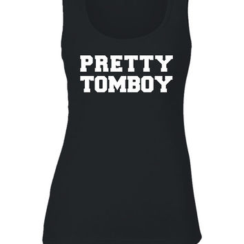 Pretty Tomboy Tank -  womens gift, girls present, teen tee, style, stylish, fashion, hot, active, graphic, funny print, summer tanktop, top