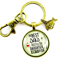 "The Best Dad Teaches His Daughter How to Fish Fathers Day Fishing Keychain Dad Gift From Daughter 1.20"" Round Glass Bronze Vintage Style Key Ring, Fish Charm"