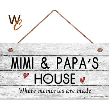 """MIMI & PAPA'S HOUSE Sign, Where Memories Are Made, Distressed Wall Art, Gift For Grandparents, Weatherproof, 5"""" x 10"""" Sign, Made To Order"""