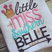 Little Miss Southern Belle shirt or Onesuit