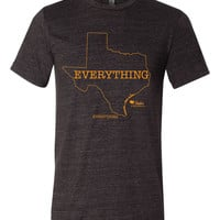 Everything is Bigger in Texas Tri Blend Crew T Shirt