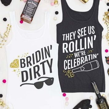 Bridin' Dirty & They See Us Rollin' tank tops