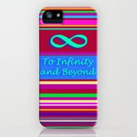 To Infinity and Beyond iPhone Case by Stay Inspired | Society6