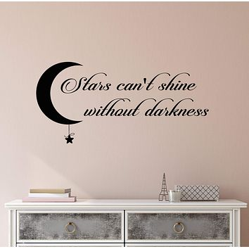 Vinyl Wall Decal Stickers Motivation Quote Words Stars Can't Shine Darkness Inspiring Letters 2373ig (22.5 in x 10.5 in)