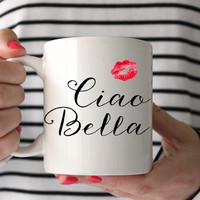 "Cute ""Ciao Bella"" Coffee Mug - Tea cup - wedding gift - Bridal Shower - coffee- cute brides gift - birthday present - kate spade inspired"