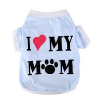 kakato® Pet Clothes Dog T Shirt Dog Clothing Soft Dog Clothing Small Dogs Clothes Cotton Dog Costume Summer Apparel Vest I Love My Mom Printed S