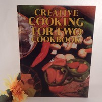 Creative Cooking For Two Cookbook Vintage 1985 Hardcover Color lllustrated American Family Home Cooking Recipe Book FREE SHIPPING