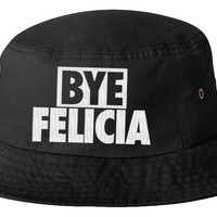 bye felicia bucket hat