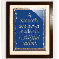 18k Gold A Smooth Sea Never Made For A Skillful Sailor Vintage Expression Artwork