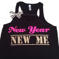 New Year New Me - Ruffles with Love - Racerback Tank - Womens Fitness - Workout Clothing - Workout Shirts with Sayings
