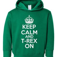 Keep Calm & T Rex On Dinosaur Lovers RAWR Printed T Rex Hoodie Great Gift Toddler thru Youth Sizes 2T Thru Youth XL All Colors