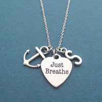 Personalized, Letter, Initial, Anchor, Just Breathe, Silver, Necklace, You've Got This Positive Affirmation, Relaxation, Jewelry