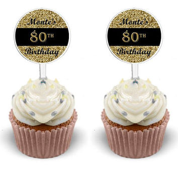 Milestone Cupcake Toppers - Gold Glitter Birthday Cupcake Toppers - Elegant Adult Birthday - Black and Gold - Cupcake Picks 80 90 70 60 any