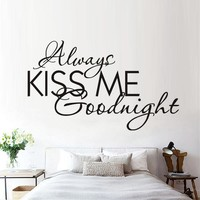 """""""Always Kiss Me """"Removable Wall Decals Text Vinyl Waterproof Every Love Story Stickers  Modern Wall Sticker Romantic In The Room"""
