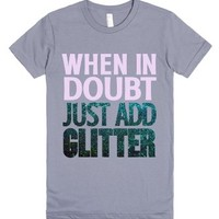 Just Add Glitter-Female Slate T-Shirt