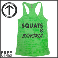 Squats & Sangria. Burnout Tank Top.