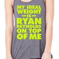 My Ideal Weight is Ryan Reynolds on top of me. Beast Mode Workout Training gym fitness sweat T-Shirt Tee Shirt Tank top Ladies Womens DT-364
