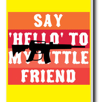 Say Hello To My Little Friend | Scarface Stretched Canvas Print