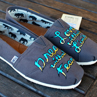 Dream without Fear  Love without Limits by BStreetShoes on Etsy
