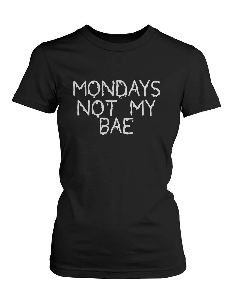 Image of Funny Graphic Statement Womens Black T-shirt - Monday Is Not My Bae