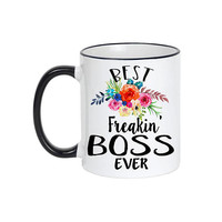 Best Freakin Boss Ever, Boss Gift, Gift for Boss, Boss Mug, Coworker gift, Gift For Lady Boss, Boss Woman, Best Boss Gift, Boss Appreciation