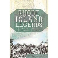 Rhode Island Legends: Haunted Hallows & Monster's Lairs