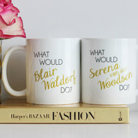 Blair and Serena BFF Mugs / black and gold coffee mug - quote - inspirational mug - ceramic - gift - chuck bass