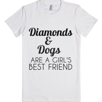 Diamonds And Dogs Are A Girl's Best Friend-Female White T-Shirt