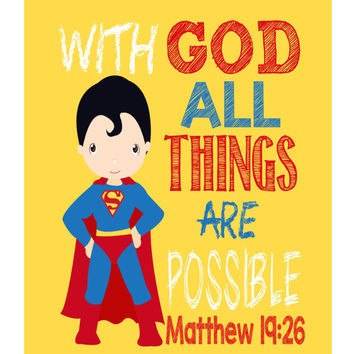 Superman Christian Superhero Nursery Decor Wall Art Print - With God all things are possible - Matthew 19:26 Bible Verse - Multiple Sizes Available