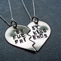 Best F&cking Friends Necklaces - Hand Stamped BFF Split Heart Necklaces - Best Friends Forever - Mature Content